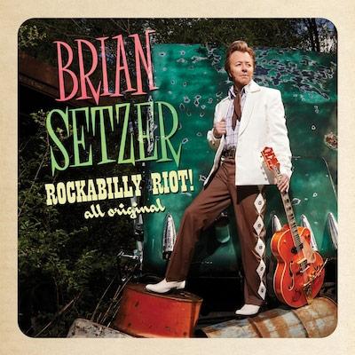Brian Setzer - Rockabilly Riot! All Original