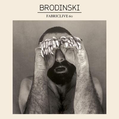 Brodinski - Fabriclive 60