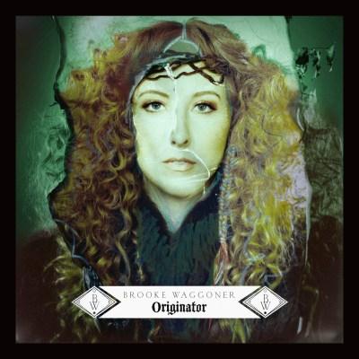 Brooke Waggoner - Originator