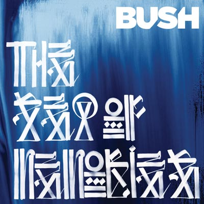 Bush - The Sea Of Memories