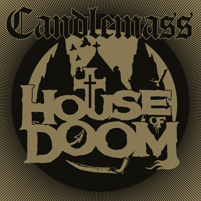 Candlemass - House Of Doom EP