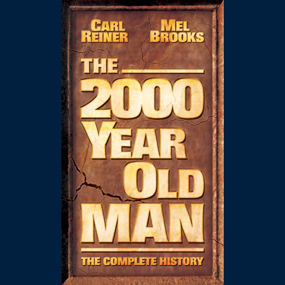 Carl Reiner & Mel Brooks - The 2000 Year Old Man: The Complete History (CD/DVD)
