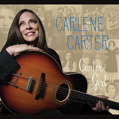 Carlene Carter - Carter Girl