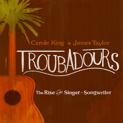 Carole King & James Taylor - Troubadours - The Rise Of The Singer-Songwriter (DVD/CD)