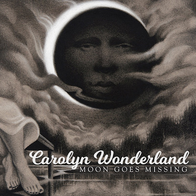Carolyn Wonderland - Moon Goes Missing