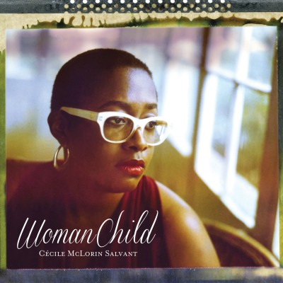 Cécile McLorin Salvant - WomanChild