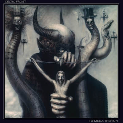 Celtic Frost - To Mega Therion (Deluxe Reissue)