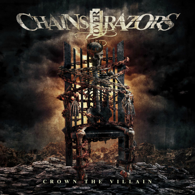 Chains Over Razors - Crown The Villain