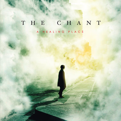 The Chant - A Healing Place