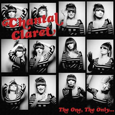 Chantal Claret - The One, The Only...