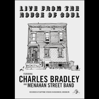 Charles Bradley & Menahan St. Band - Live From The House Of Soul (DVD)