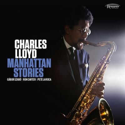 Charles Lloyd - Manhattan Stories
