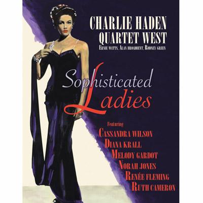 Charlie Haden Quartet West - Sophisticated Ladies