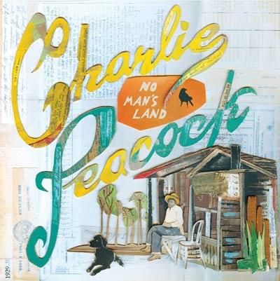 Charlie Peacock - No Man's Land