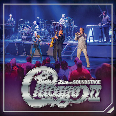 Chicago - Chicago II: Live On Soundstage