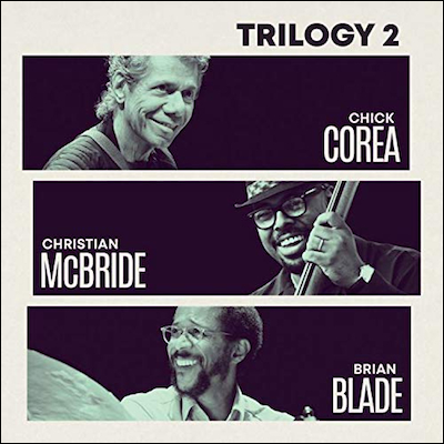 Chick Corea - Trilogy 2