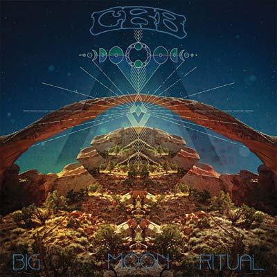 Chris Robinson Brotherhood - Big Moon Ritual