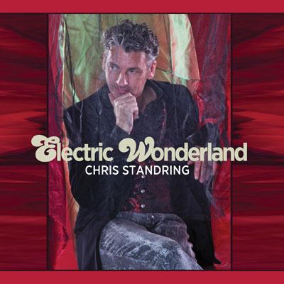 Chris Standring - Electric Wonderland