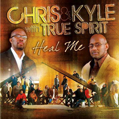 Chris & Kyle With True Spirit - Heal Me