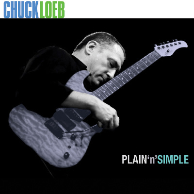 Chuck Loeb - Plain N' Simple