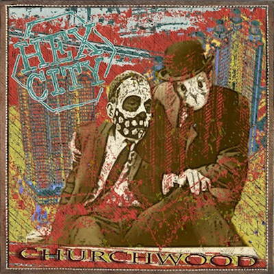 Churchwood - Hex City