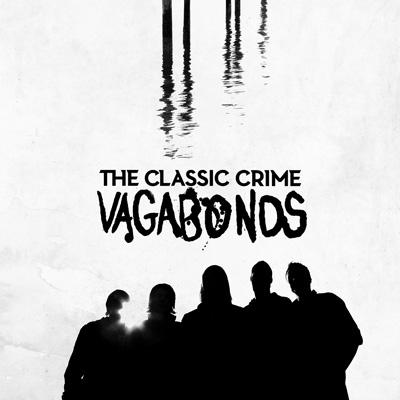 The Classic Crime - Vagabonds
