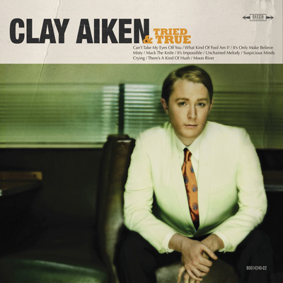 Clay Aiken - Tried And True