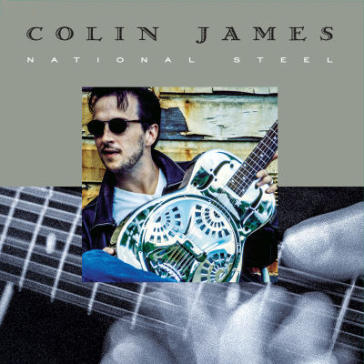 Colin James - National Steel (Vinyl)