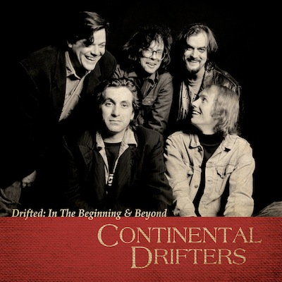 Continental Drifters - Drifted: In The Beginning & Beyond