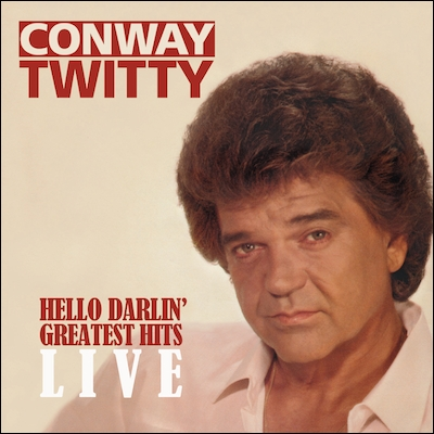 Conway Twitty - Hello Darlin' - Greatest Hits Live
