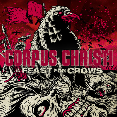 Corpus Christi - Feast For Crows