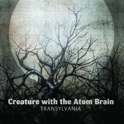 Creature with the Atom Brain - Transylvania