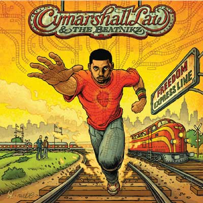Cymarshall Law & The Beatnikz - Freedom Express Line