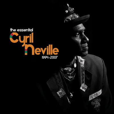 Cyril Neville - Essential Cyril Neville 1994-2007