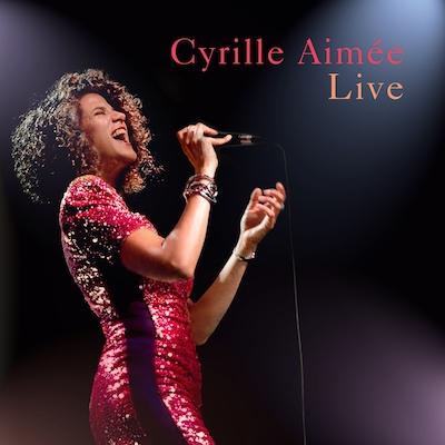 Cyrille Aimée - Cyrille Aimée Live