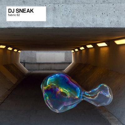 DJ Sneak - Fabric 62: DJ Sneak