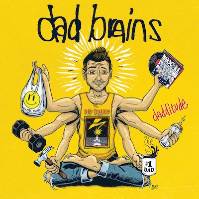 "Dad Brains - Dadditude (7"" Vinyl)"