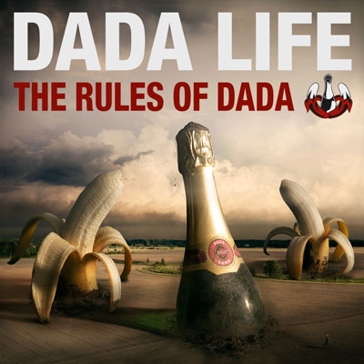 Dada Life - The Rules Of Dada