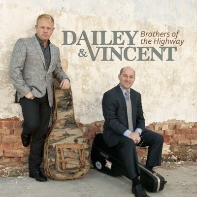 Dailey & Vincent - Brothers Of The Highway