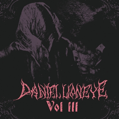 Daniel Lioneye (Members of HIM) - Vol. III