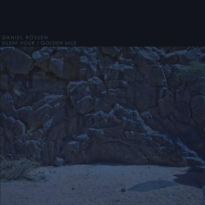 Daniel Rossen - Silent Hour / Golden Mile