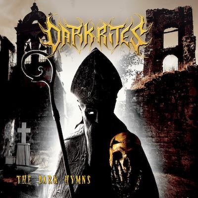 Dark Rites - The Dark Hymns