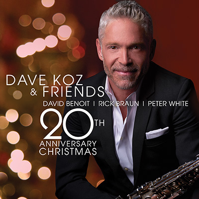 Dave Koz - Dave Koz & Friends 20th Anniversary Christmas