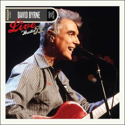 David Byrne - Live From Austin TX (Vinyl)