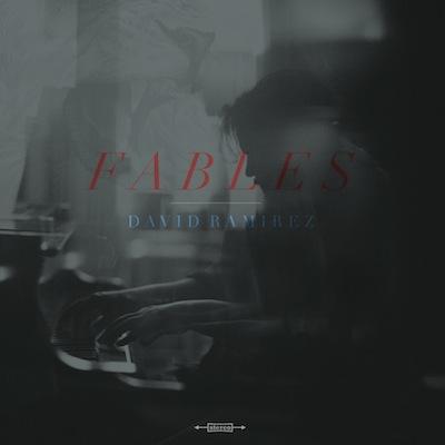 David Ramirez - Fables