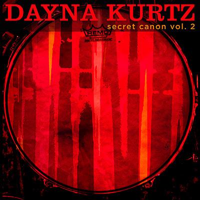 Dayna Kurtz - Secret Canon Vol. 2