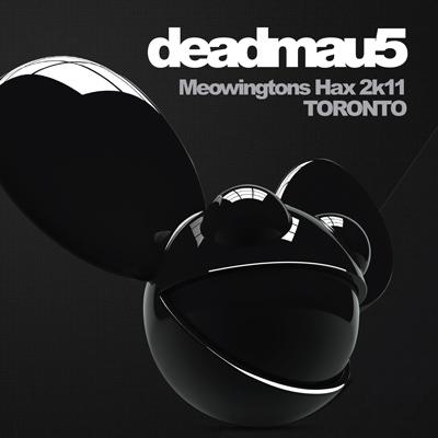 Deadmau5 - Meowingtons Hax 2k11K: Toronto (DVD)