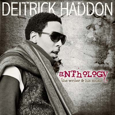Deitrick Haddon - Anthology: The Writer & His Music Deluxe Edition [CD/DVD]