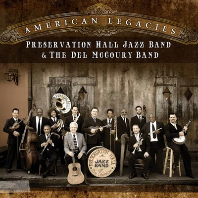 Del McCoury Band and Preservation Hall Jazz Band - American Legacies