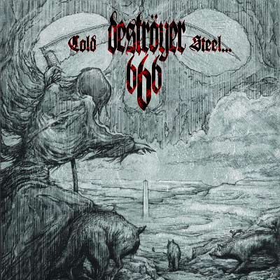 Destroyer 666 - Cold Steel... For An Iron Age (Reissue)